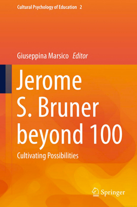 Jerome S. Bruner beyond 100 - Cultivating Possibilities
